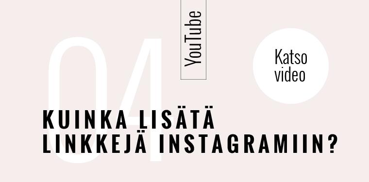 Kuinka lisätä linkkejä Instagramiin? Media-assari