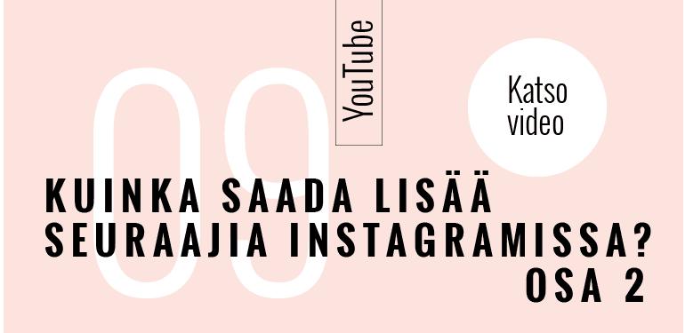 Lisää seuraajia Instagramissa osa 2 Media-assari
