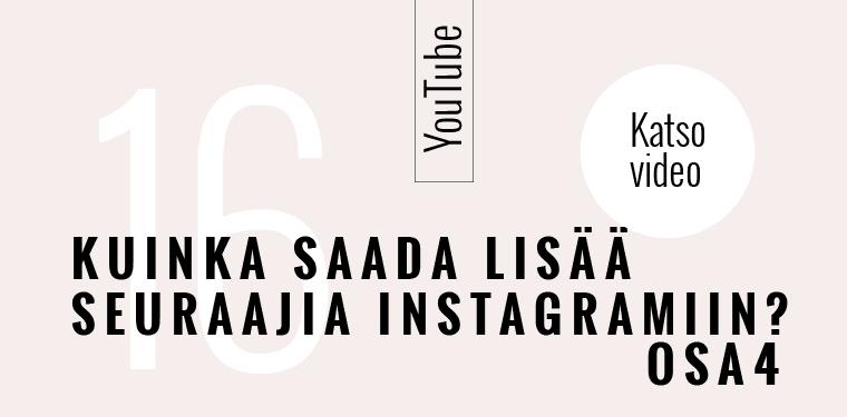 Kuinka saada lisää seuraajia Instagramissa