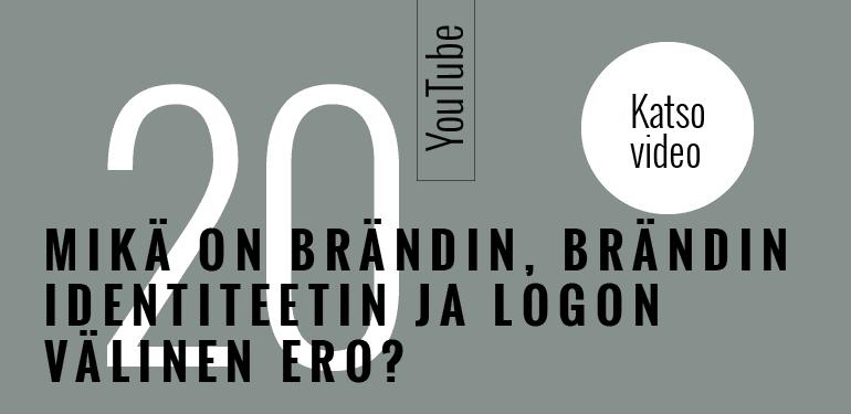 Brändi - Mitä eroa on brändillä, brändin identiteetilla ja logolla?