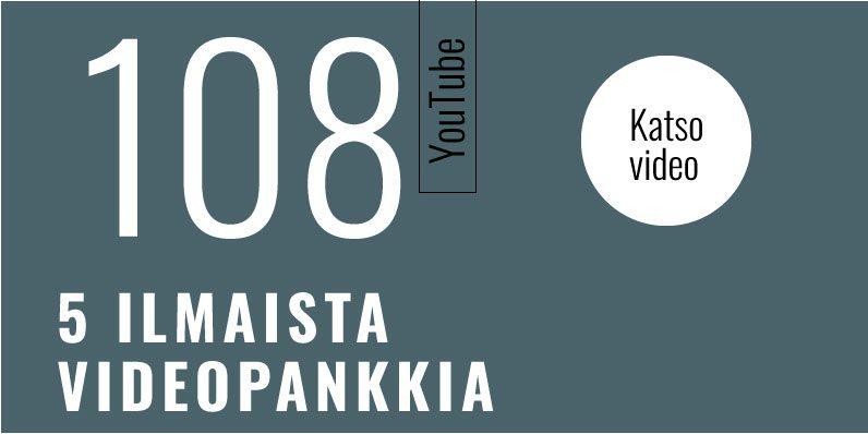 5 ilmaista videopankkia